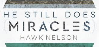 hawk nelson miracles