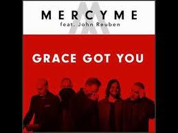 mercyme grace got you