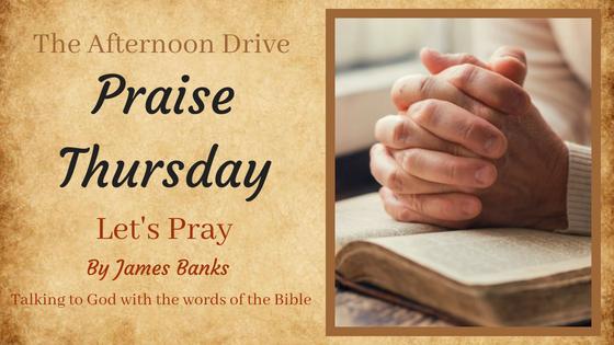 Praise Thurday lets pray