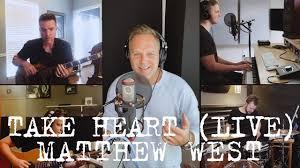 Matthew West - Take Heart (Live) - YouTube